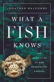 What a Fish Knows Front Cover